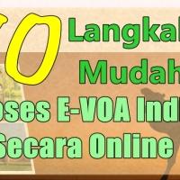 10 Langkah Mudah Proses Visa On Arrival India Secara Online