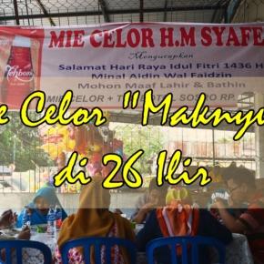 "Kuliner Palembang ""Maknyus"" ala Pak Bondan : MieCelor"