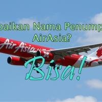 Cara Mudah Koreksi Nama Penumpang AirAsia