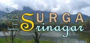 From Jammu To Srinagar : Jalan Panjang Menuju Secuil Surga diDunia