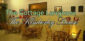 Pengalaman Menginap di The Cottage Langkawi dan The Kimberley HousePenang