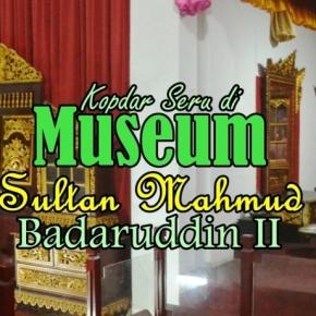Kopdar Mancanegara di Museum Sultan Mahmud Badaruddin IIPalembang