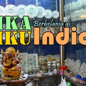 7 Jurus Jitu Berbelanja di India : Serunya Blusukan Ke PasarTradisional