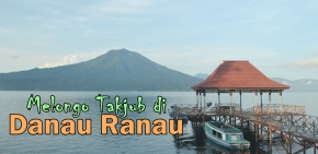 Menyapa Pulau Marisa di DanauRanau