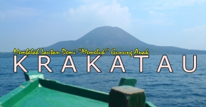 Lampung Krakatau Festival 2016 : Keindahan Disela Bayang-bayang MimpiBuruk