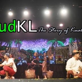 """Tercengang di #MudKL : Drama Musikal """"Story of KualaLumpur"""""""