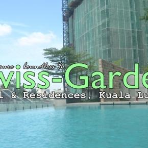 Hunian Istimewa di Jantung Kota Kuala Lumpur : Swiss-Garden Hotel &Residences