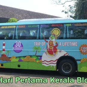 Hari-hari Pertama di Kerala Blog Express, Ngapain Aja? IniDia!