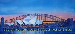 Liburan Hemat Musim Panas di Sydney?Bisa!