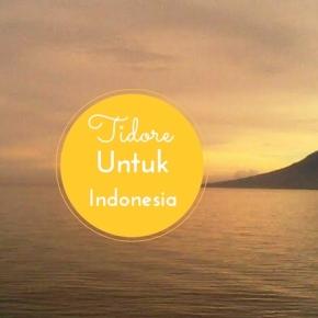 Visit Tidore Island – Bukti Betapa Indonesia ItuKaya