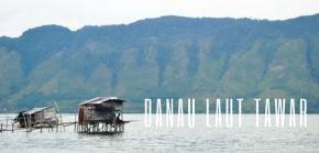 Terpukau Keindahan Danau Laut Tawar di Takengon,Aceh