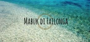Mabuk di Failonga, Pulau Indah di TidoreKepulauan