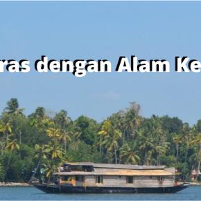 Hidup Selaras dengan Alam di Kerala,India